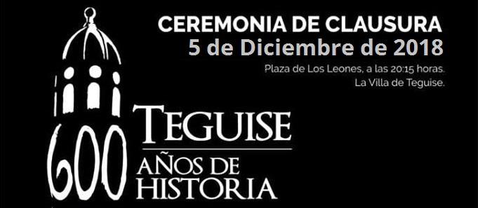 Cierre de los 600 años de la Villa de Teguise